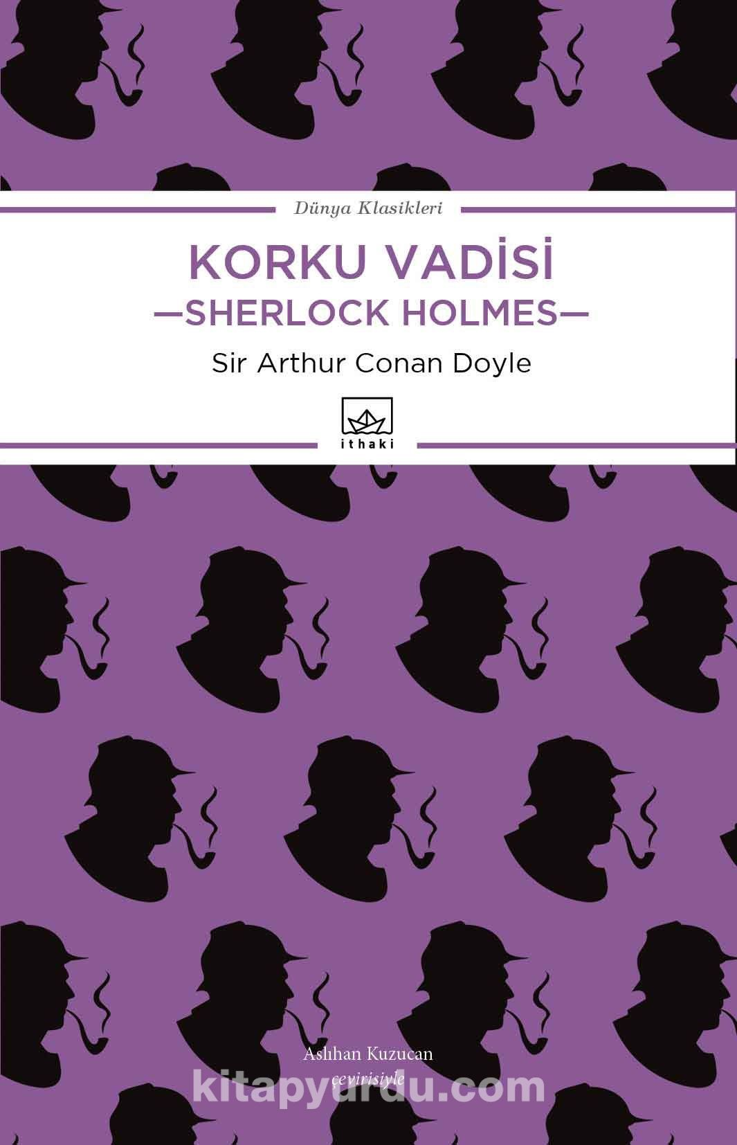 Korku Vadisi / Sherlock Holmes - Sir Arthur Conan Doyle pdf epub