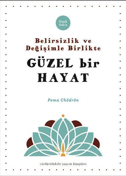 Belirsizlik ve Değişimle Beraber Güzel Bir Hayat - Pema Chödrön pdf epub