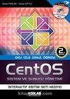 CentOS Sistem ve Sunucu Yönetimi & Oku, İzle, Dinle, Öğren