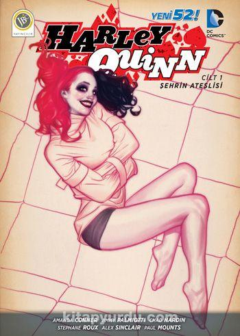 Harley Quinn Cilt 1 / Şehrin Ateşlisi - Jimmy Palmiotti pdf epub