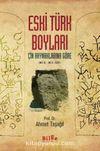 Eski Türk Boyları & Çin Kaynaklarına Göre (MÖ III. - MS X. ASIR)