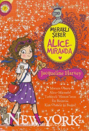 Meraklı Şeker Alice Miranda Newyork'ta - Jacqueline Harvey pdf epub