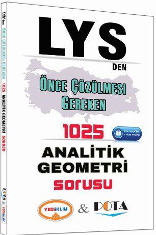 LYS'den Önce Çözülmesi Gereken 1025 Analitik Geometri Sorusu - Kollektif pdf epub