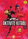 Aktivite Kitabı 1 / Uğur Böceği ile Kara Kedi'nin Maceraları