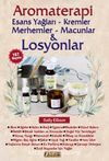 Aromaterapi & Esans Yağları - Kremler Merhemler -  Macunlar - Losyonlar