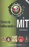 Türkiye'de İstihbaratçılık Ve Mit