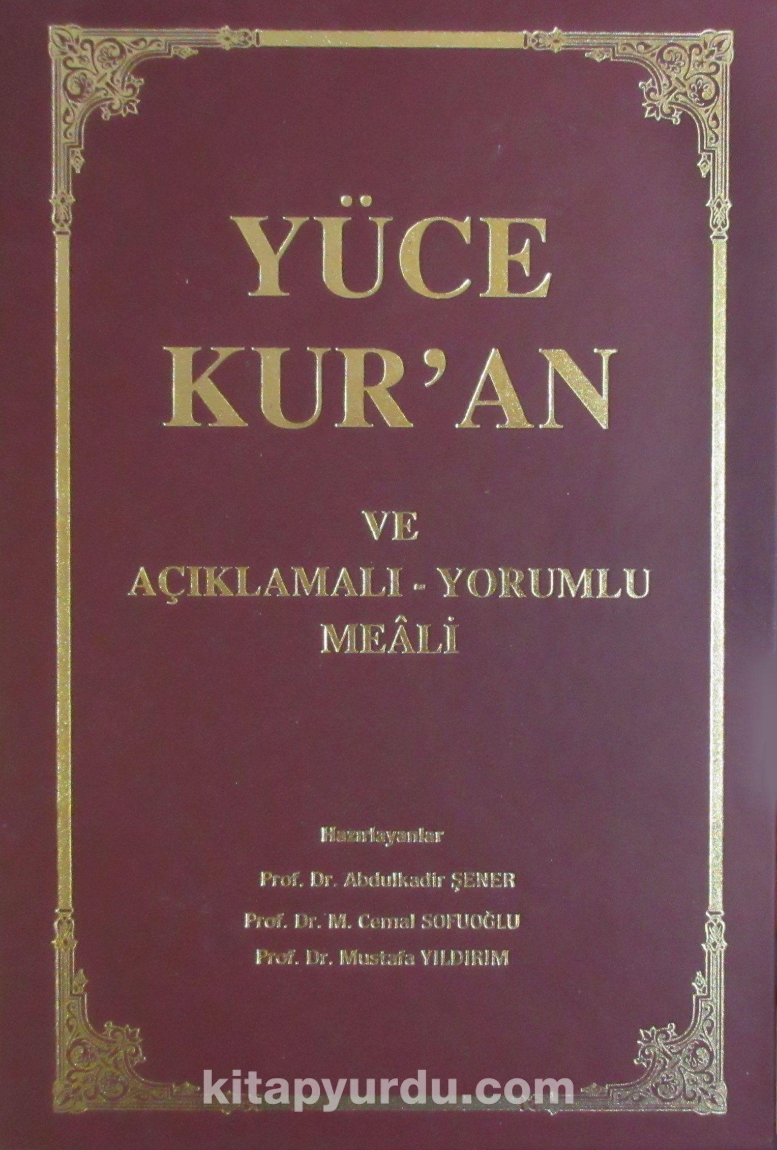 Yüce Kur'an ve Açıklamalı-Yorumlu Meali - Prof. Dr. Cemal Sofuoğlu pdf epub