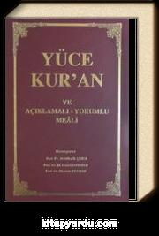 Yüce Kur'an ve Açıklamalı-Yorumlu Meali