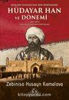 Hokand Hanlığı'nın Son Hükümdar Hüdayar Han ve Dönemi Fergana Vadisinde Rus İşgali