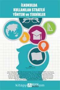 İlkokulda Kullanılan Strateji Yöntem ve Teknikler - Kollektif pdf epub