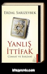 Yanlış İttifak & Cemaat ve Barzani
