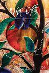 Virüs Üç Aylık Kültür Sanat ve Edebiyat Ortak Kitabı Sayı:5 Ekim-Kasım-Aralık 2020