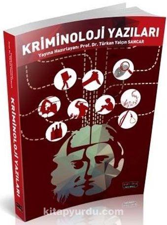 Kriminoloji Yazıları - Türkan Yalçın Sancar pdf epub