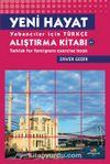 Yeni Hayat & Yabancılar İçin Türkçe Alıştırma Kitabı