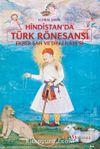 """Hindistan'da Türk Rönesansı: Ekber Şah ve """"Din-i İlahi""""si"""