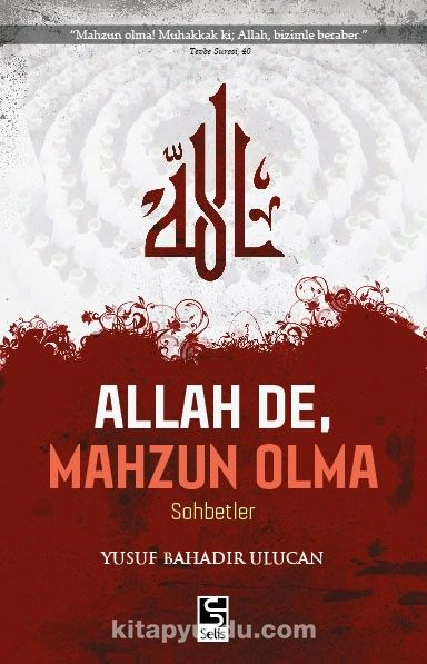 Allah de, Mahzun Olma - Yusuf Bahadır Ulucan pdf epub