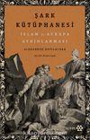 Şark Kütüphanesi & İslam ve Avrupa Aydınlanması