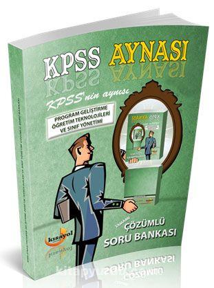 2016 KPSS Aynası Program Geliştirme Öğretim Teknolojileri ve Sınıf Yönetimi Çözümlü Soru Bankası - Kollektif pdf epub