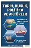 Tarih, Hukuk, Politika ve Aktörler Doğu Akdeniz ve Kıbrıs'ta Strateji ve Güvenlik