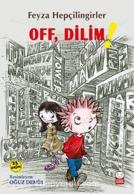 Off, Dilim! PDF Kitap İndir