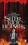 Sherlock Holmes Thor Köprüsünde Cinayet
