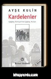 Kardelenler / Çağdaş Türkiye'nin Çağdaş Kızları