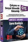 2016 GYS Çalışma ve Sosyal Güvenlik Bakanlığı Konu Özetli Açıklamalı Soru Bankası