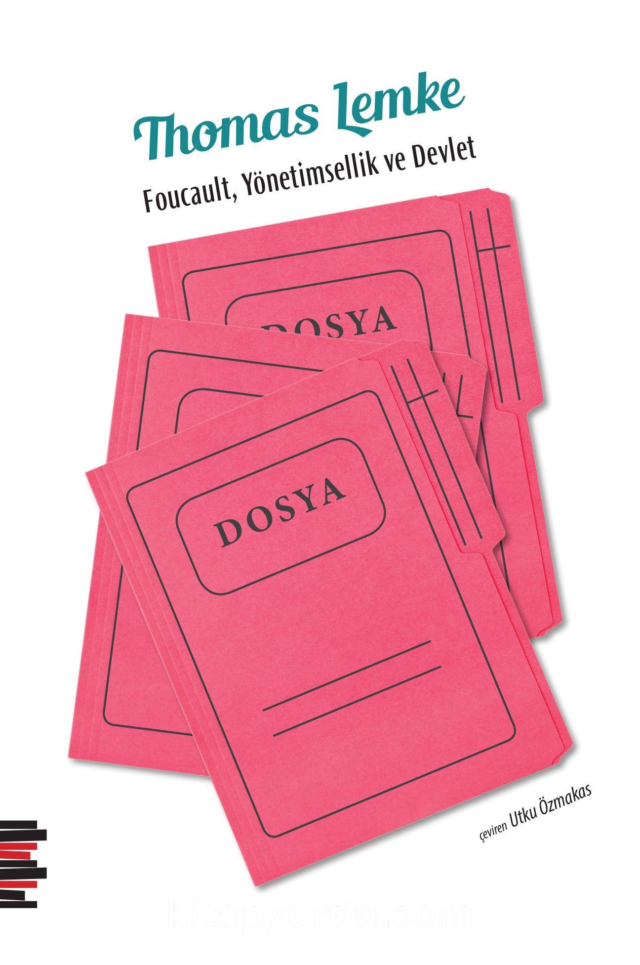 Foucault, Yönetimsellik ve Devlet - Thomas Lemke pdf epub