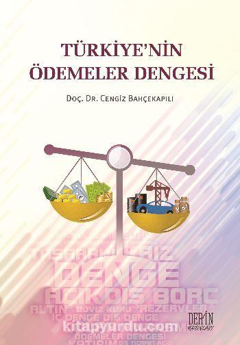 Türkiye'nin Ödemeler Dengesi - Cengiz Bahçekapılı pdf epub