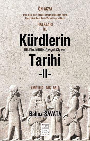Kürtdlerin Dil-Din-Kültür-Sosyal-Siyasal Tarihi 2 - Bahoz Şavata pdf epub