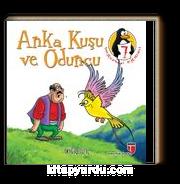 Anka Kuşu ve Oduncu - Doğruluk & Değerler Eğitimi Öyküleri -7