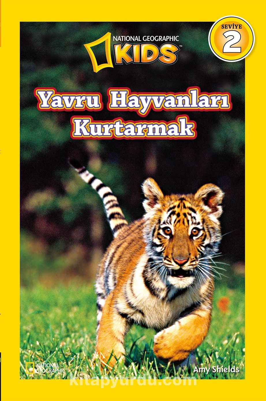 National Geographic Kids Yavru Hayvanları Kurtarmak - Amy Shields pdf epub