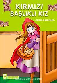 Kırmızı Başlıklı Kız / Çocuk Klasikleri