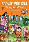 Pamuk Prenses ve Yedi Cüceler / 2. ve 3. Sınıflar İçin Çocuk Klasikleri