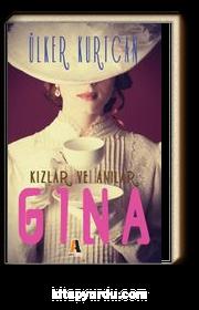 Gina & Kızlar ve Anılar
