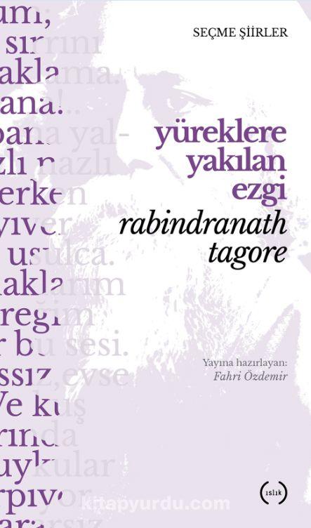 Yüreklere Yakılan Ezgi - Rabindranath Tagore pdf epub