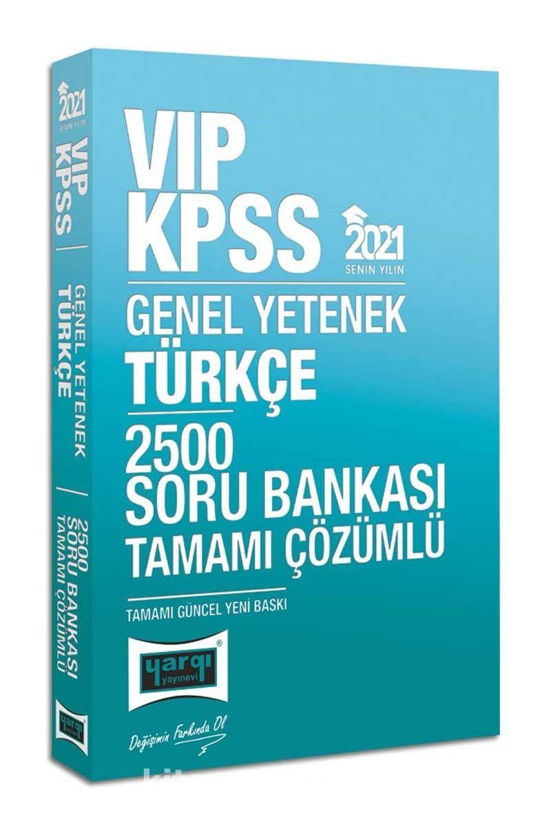2021 KPSS VIP Türkçe Tamamı Çözümlü 2500 Soru Bankası PDF Kitap İndir