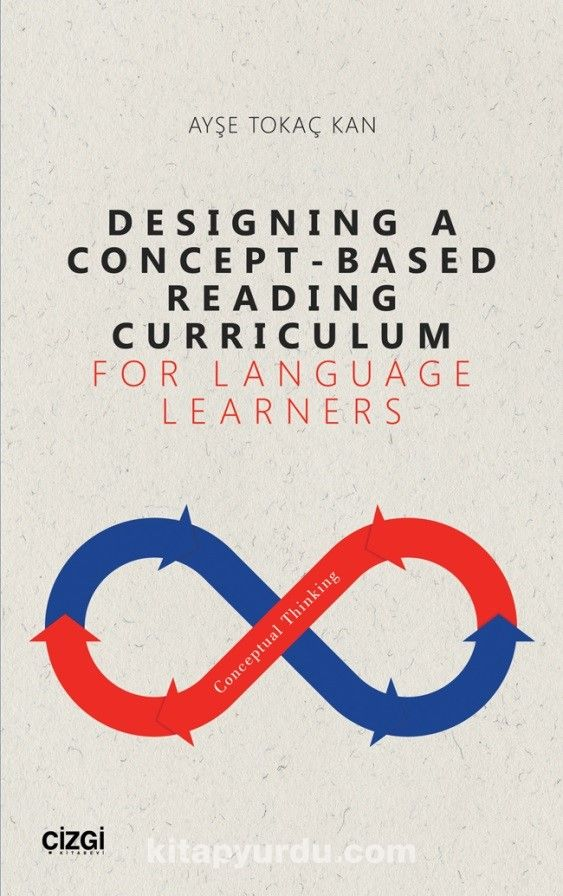 Designing A Concept - Based Reading Curriculum For Language Learners PDF Kitap İndir
