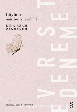 BüyücüNabakov ve Mutluluk - Lila Azam Zanganeh pdf epub