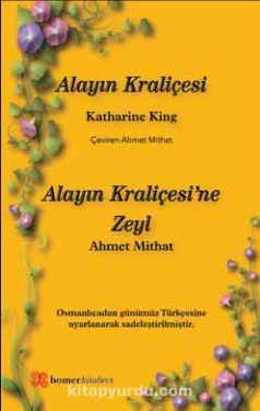 Alayın KraliçesiAlayın Kraliçesi'ne Zeyl - Ahmet Mithat Efendi pdf epub