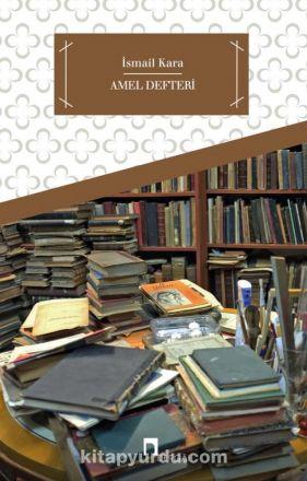 Amel Defteri - İsmail Kara pdf epub