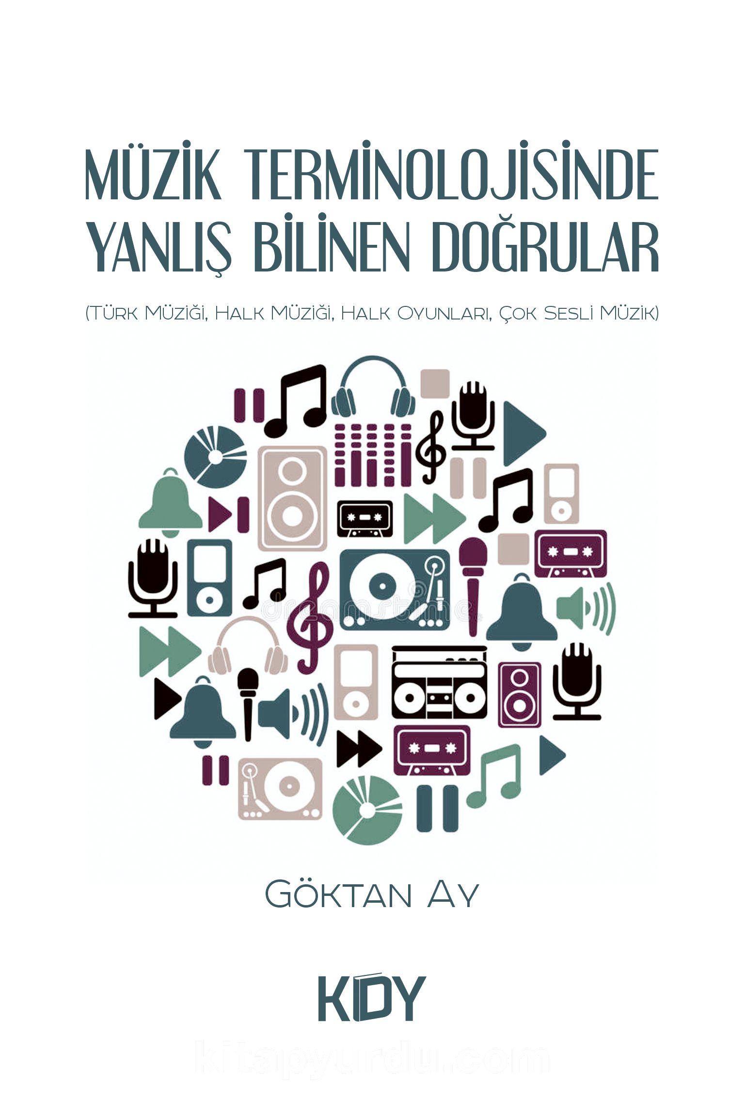 Müzik Terminolojisinde Yanlış Bilinen Doğrular PDF Kitap İndir