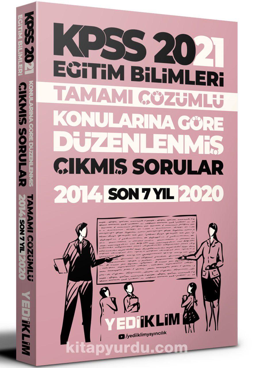 2021 KPSS Eğitim Bilimleri Konularına Göre Düzenlenmiş Tamamı Çözümlü Son 7 Yıl Çıkmış Sorular PDF Kitap İndir