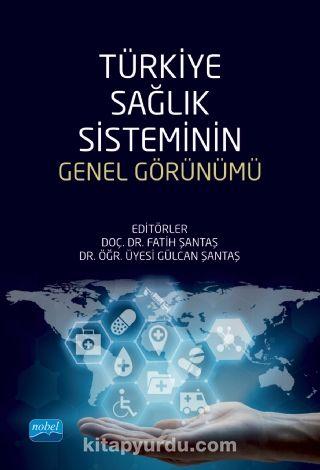Türkiye Sağlık Sisteminin Genel Görünümü PDF Kitap İndir