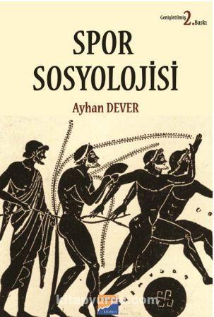 Spor Sosyolojisi - Ayhan Dever pdf epub