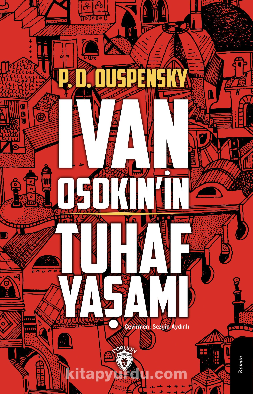 İvan osokin'in Tuhaf Yaşamı PDF Kitap İndir