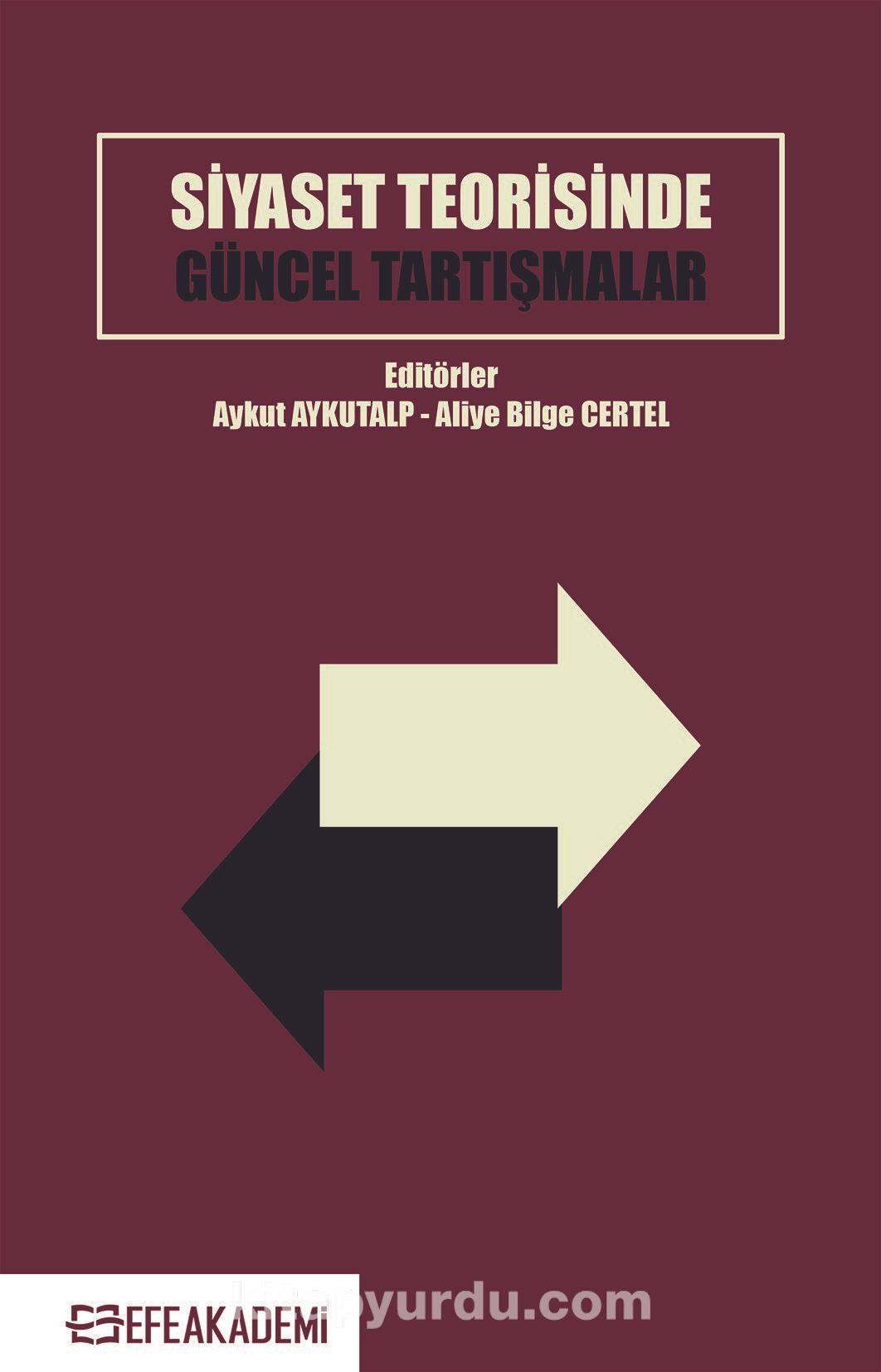 Siyaset Teorisinde Güncel Tartışmalar PDF Kitap İndir