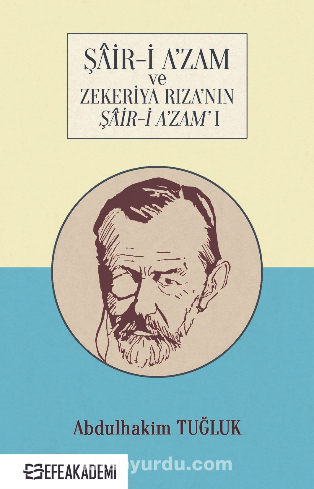 Şair-i A'zam ve Zekeriya Rıza'nın Şair-i A'zam'ı PDF Kitap İndir