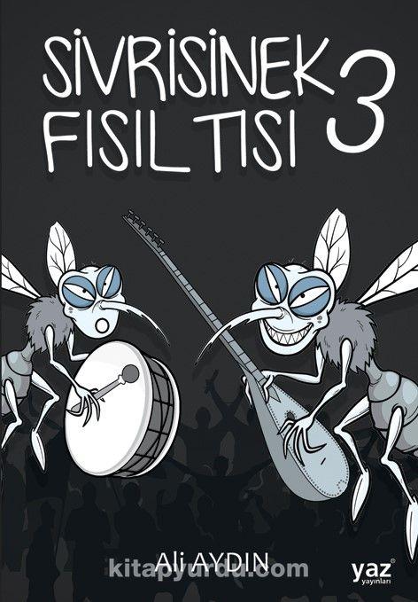Sivrisinek Fısıltısı 3 PDF Kitap İndir