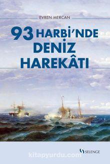 93 Harbi'nde Deniz Harekatı
